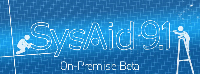 SysAid Service Desk 9.1 On-Premise Beta